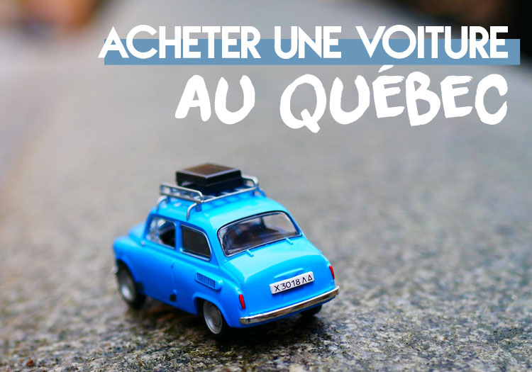 Acheter-voiture-quebec-permis-francais