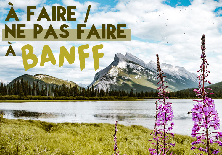 Banff-National-Park-A-faire-et-Ne-pas-faire