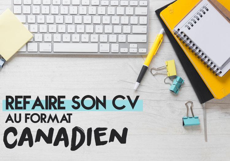 Refaire son CV français au format canadien